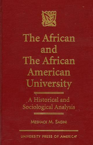 The African and the African American University: A Historical and Sociological Analysis (Hardback)