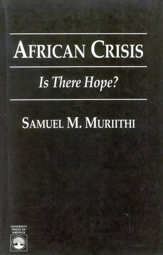 African Crisis: Is There Hope? (Paperback)