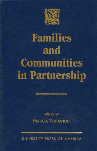 Families and Communities in Partnership (Hardback)