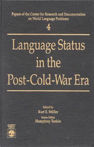 Language Status in the Post-Cold-War Era (Hardback)
