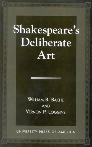 Shakespeare's Deliberate Art (Paperback)