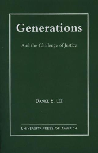 Generations: And the Challenge of Justice (Hardback)