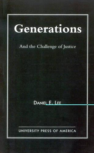 Generations: And the Challenge of Justice (Paperback)