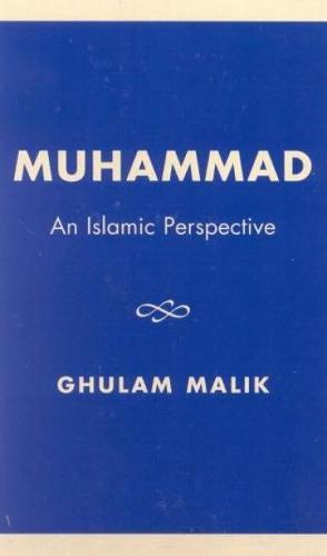 Muhammad: An Islamic Perspective (Hardback)