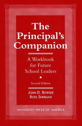 The Principal's Companion: A Workbook for Future School Leaders (Paperback)