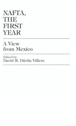 NAFTA: A View from Mexico (Hardback)