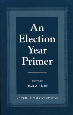An Election Year Primer (Paperback)
