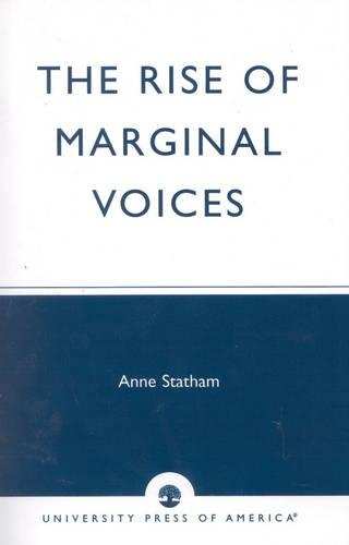 The Rise of Marginal Voices: Gender Balance in the Workplace (Paperback)
