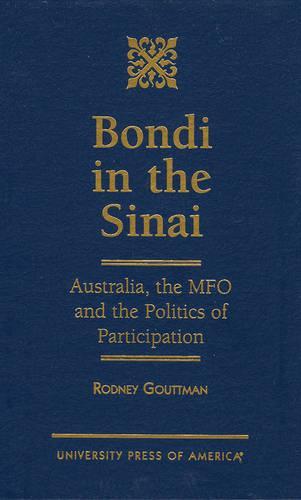 Bondi in the Sinai: Australia, the MFO and the Politics of Participation (Hardback)