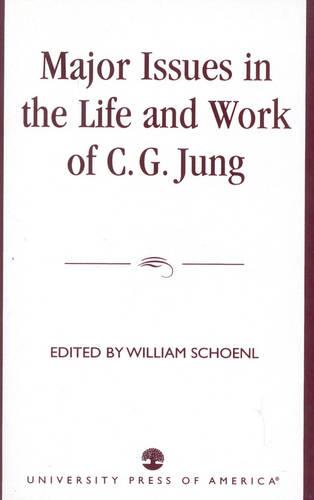 Major Issues in the Life and Work of C.G. Jung (Paperback)