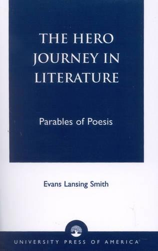 The Hero Journey in Literature (Paperback)