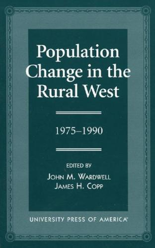 Population Change in the Rural West, 1975-1990 (Hardback)