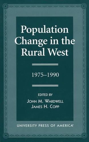 Population Change in the Rural West, 1975-1990 (Paperback)