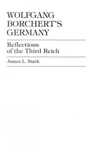 Wolfgang Borchert's Germany: Reflections of the Third Reich (Paperback)