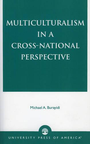 Multiculturalism in a Cross-National Perspective (Paperback)