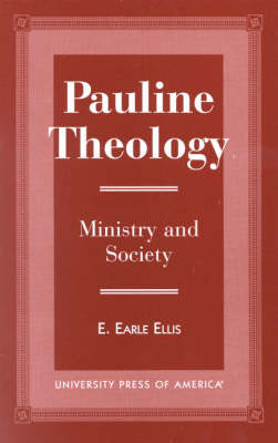 Pauline Theology: Ministry and Theology (Paperback)