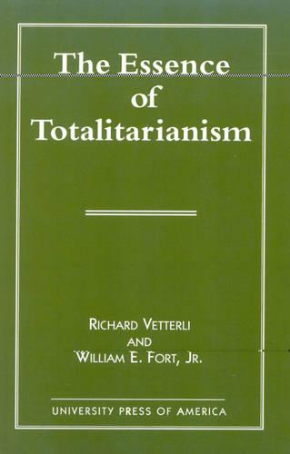 The Essence of Totalitarianism (Paperback)