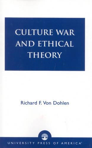 Culture War and Ethical Theory (Paperback)