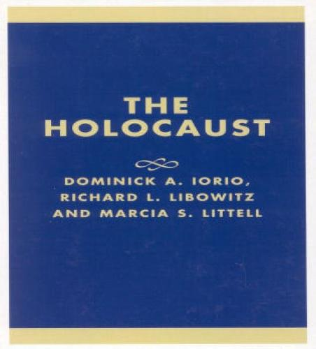 The Holocaust: Lessons for the Third Generation - Studies in the Shoah Series Volume 18 (Hardback)