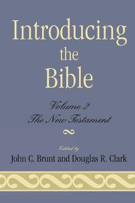Introducing the Bible: The New Testament v. II: The New Testament (Paperback)