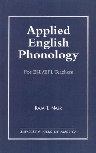 Applied English Phonology: For ESL/EFL Teachers (Hardback)