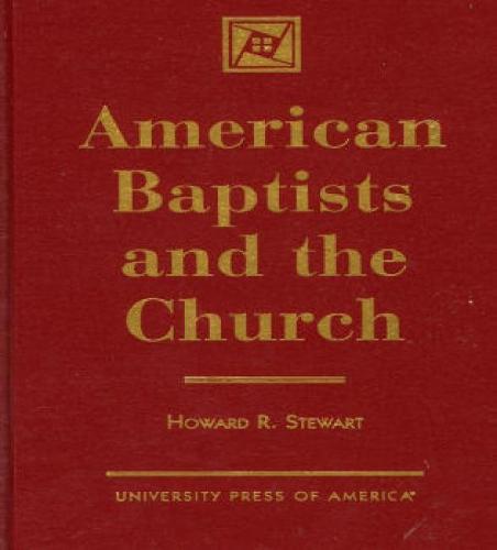 American Baptists and the Church (Hardback)