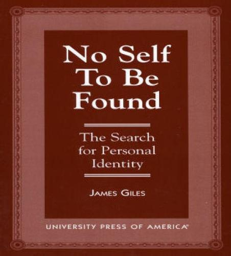 No Self to be Found: The Search for Personal Identity (Paperback)