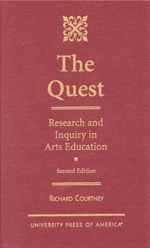 The Quest: Research and Inquiry in Arts Education (Hardback)