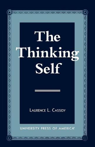 The Thinking Self (Paperback)