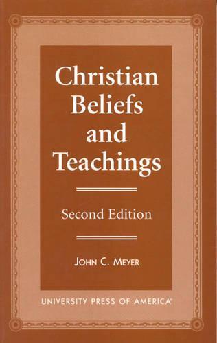 Christian Beliefs and Teachings (Hardback)