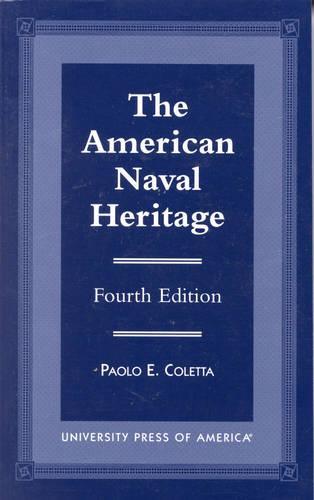 The American Naval Heritage (Hardback)