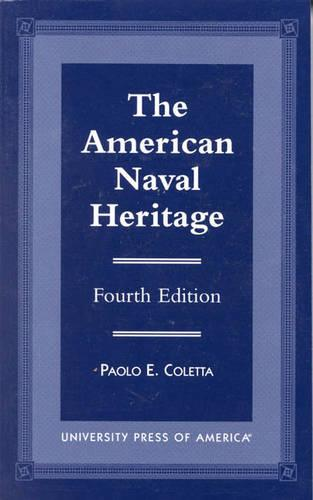 The American Naval Heritage (Paperback)
