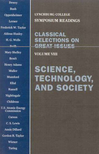 Science, Technology, and Society: Voulume VIII (Paperback)