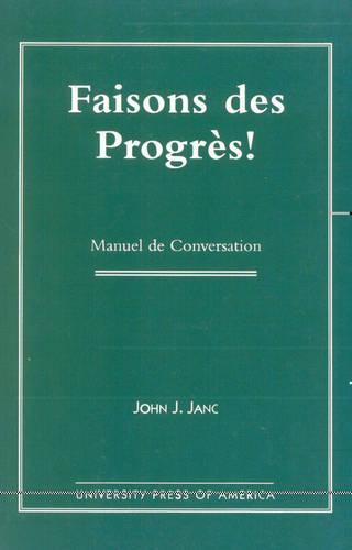 Faisons DES Progres!: Manuel De Conversation (Paperback)