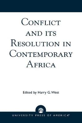 Conflict and its Resolution in Contemporary Africa: A World In Change Series - Conflict and its Resolution in Contemporary Africa (Paperback)