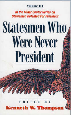 Statesmen Who Were Never President (Paperback)