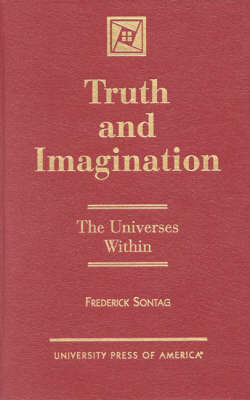 Truth and Imagination: The Universes within (Hardback)