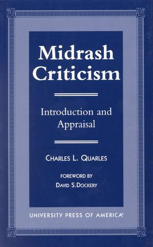 Midrash Criticism: Introduction and Appraisal (Hardback)
