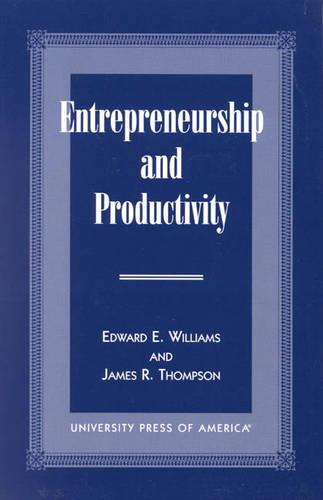Entrepreneurship and Productivity (Paperback)