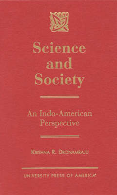 Science and Society: An Indo-American Perspective (Hardback)