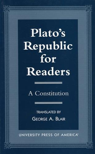 Plato's Republic for Readers: A Constitution (Paperback)