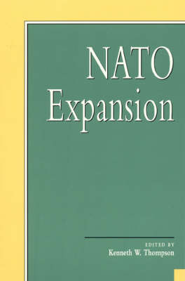 NATO Expansion - Miller Center Series on a New World Order (Hardback)