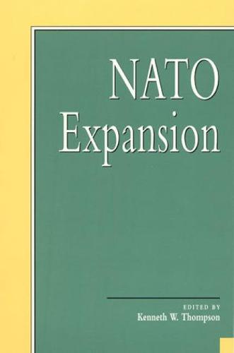 NATO Expansion - Miller Center Series on a New World Order (Paperback)