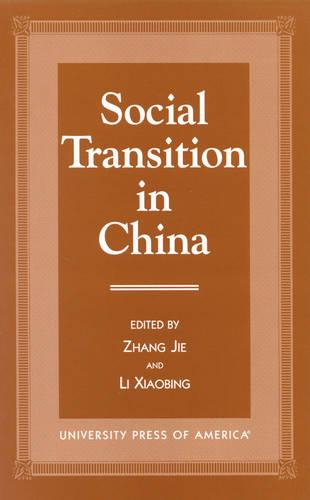 Social Transition in China (Hardback)