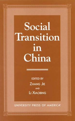Social Transition in China (Paperback)