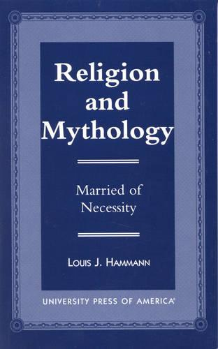 Religion and Mythology: Married of Necessity (Hardback)