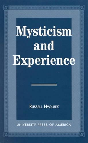 Mysticism and Experience (Paperback)