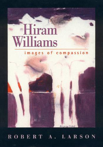 Hiram Williams: Images of Compassion (Hardback)