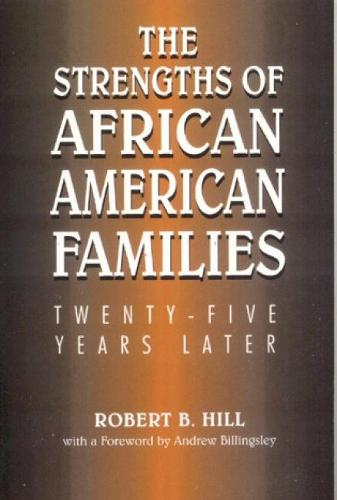 The Strengths of African American Families: Twenty-Five Years Later (Hardback)