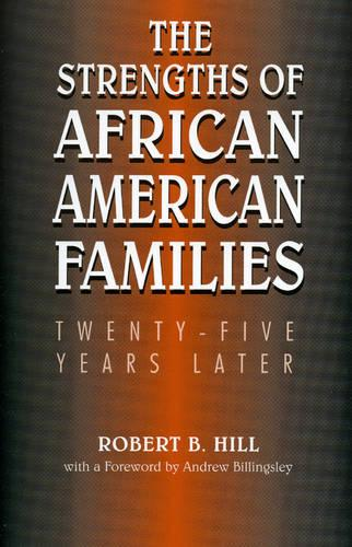 The Strengths of African American Families: Twenty-Five Years Later (Paperback)